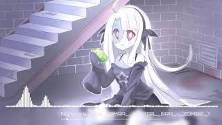 Nightcore Lena Samra amp; Capital Bra ZOMBIE
