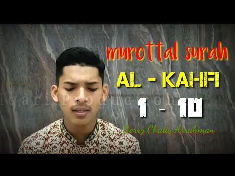 murottal-berry-chaliq-arrahman-surah-al---kahfi-ayat-1-10-||-murottal-merdu