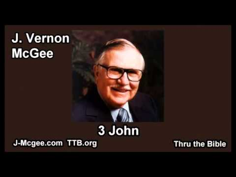 64 3 John - J Vernon Mcgee - Thru the Bible