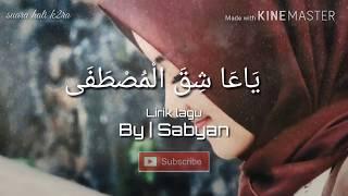 Lirik lagu Ya Asyiqol mustofa, by | Sabyan terbaru