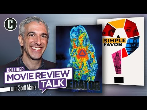 The Predator & A Simple Favor - Movie Review Talk with Scott Mantz