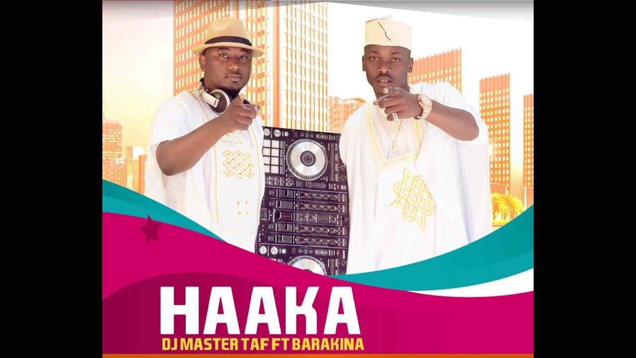 Download Haaka DJ MASTER TAF ft BARAKINA