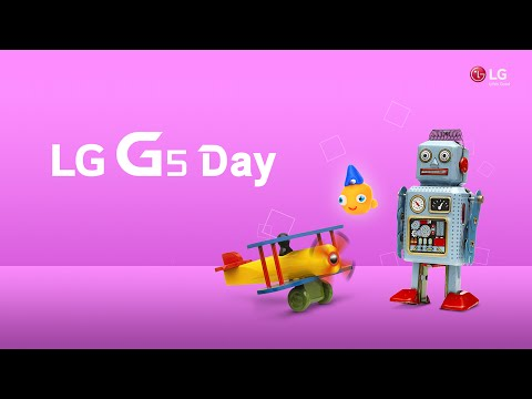 LG G5 Day - Full video, Feb 21st @ Barcelona