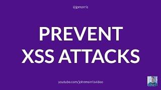 Prevent XSS Attacks. Escape Strings in PHP