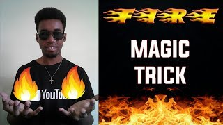 Mind Blowing FIRE Magic Trick 2018 | Miracle J