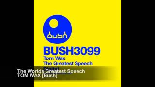 Tom Wax - The Worlds Greatest Speech