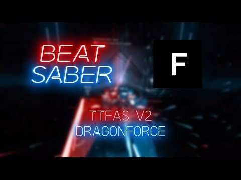 Beat Saber | Voolas | Dragonforce - Through the Fire and the Sniffyz V2 #1 | 52.39%