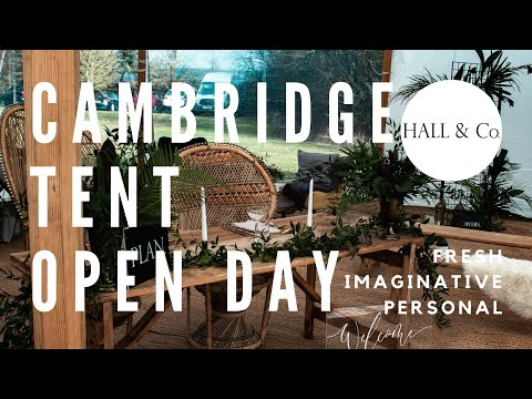 Cambridge Tent Open Day / Hall & Co. Event Design, Cambridgeshire Weddings UK