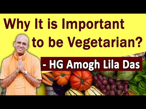 Why It is Important to be Vegetarian? - Amogh Lila Prabhu | ISKCON Desire Tree