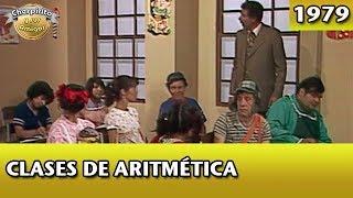 El Chavo | Clases de aritmética (Completo)