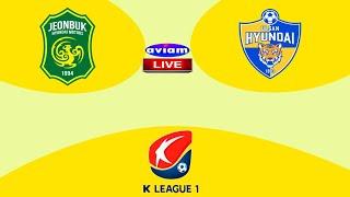 JEONBUK FC VS ULSAN HYUNDAI LIVE I LIVE STREAMING K LEAGUE-1 15/09/2020