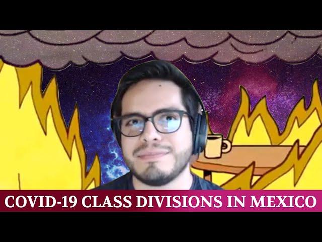Class Divisions around Mexico's Coronavirus Response