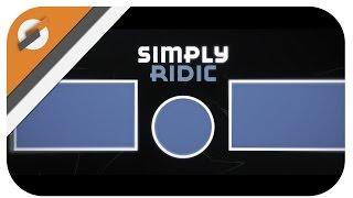 [Outro] - Simply Ridiculous (Unique)