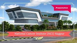 National Cancer Institute Nagpur Presentation