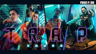 Garena Free Fire - I'M ON FIRE l T.R.A.P. Rapper Squad (Live Action)
