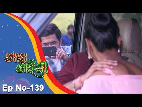 Tara Tarini | Full Ep 139 | 16th Apr 2018 | Odia Serial - TarangTV