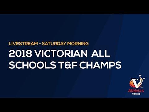 2018 Victorian All Schools Track & Field Championships – Saturday Morning