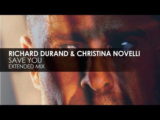 Richard Durand & Christina Novelli - Save You [Teaser]