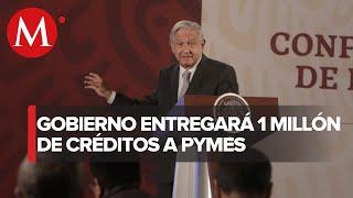 AMLO entregará créditos a Pymes por coronavirus