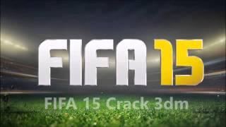 FIFA 15 3DM CRACK RELEASE