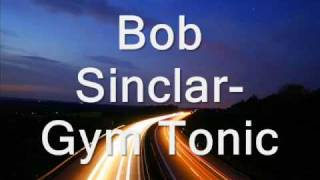 Bob Sinclar-Gym Tonic (2010)