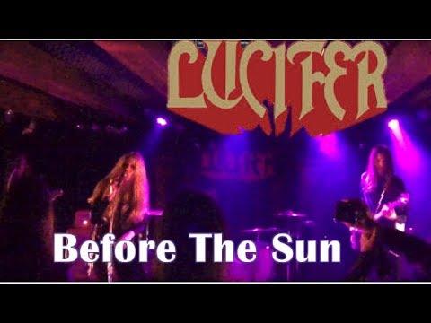 Lucifer - Before The Sun - Copenhagen 2018