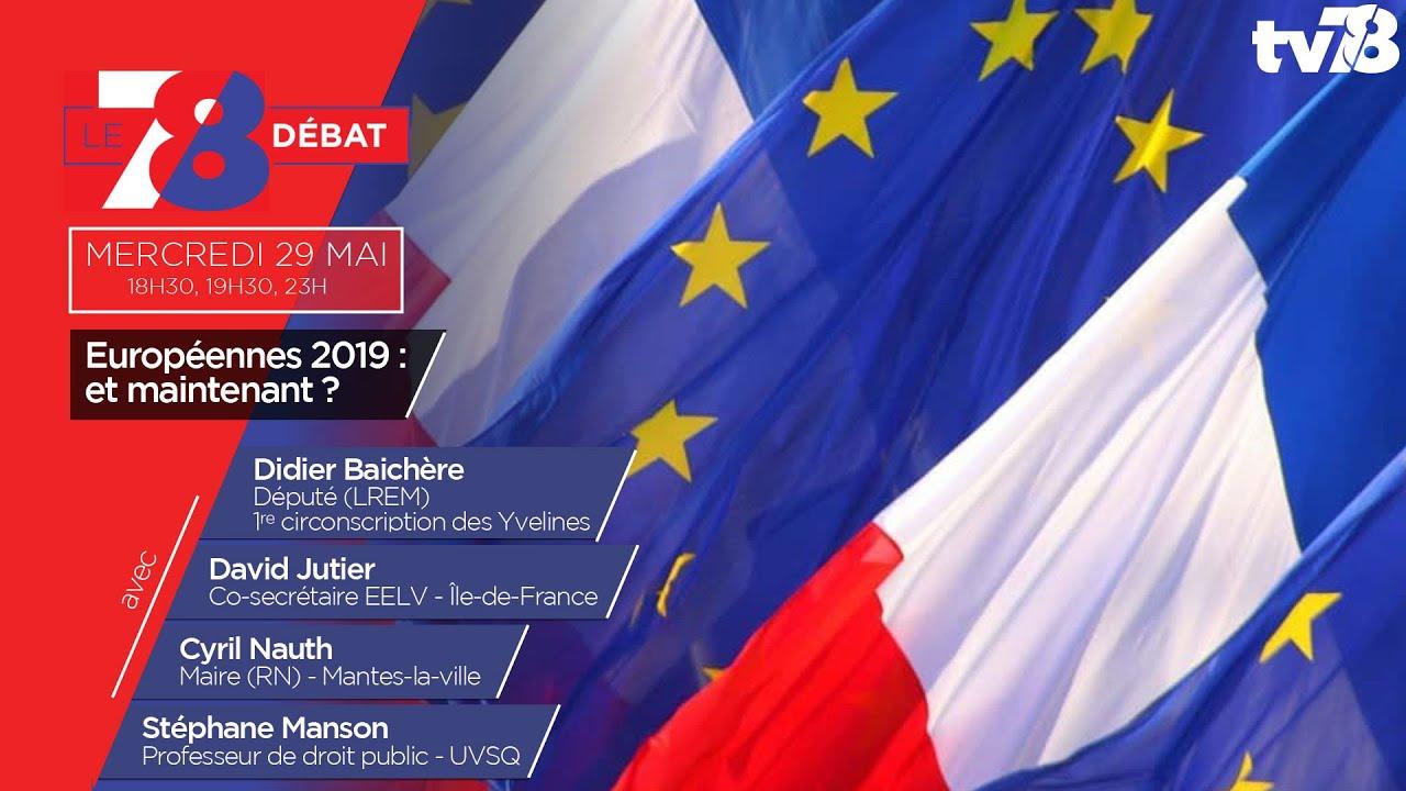 7/8 Le débat. Européennes 2019 : et maintenant ?