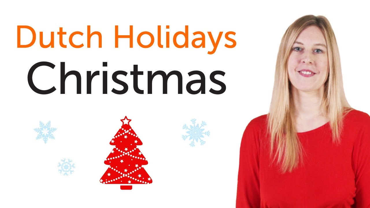 Dutch Christmas.How To Say Merry Christmas In Dutch Dutchpod101