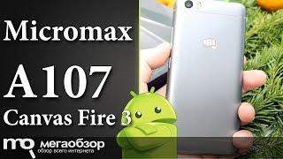 Обзор смартфона Micromax Canvas Fire 3