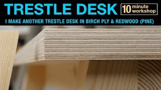 Trestle Desk in Birch ply and Redwood (Pine)
