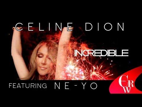 Céline Dion INCREDIBLE (Duet With Ne-Yo) NEW VIDEO