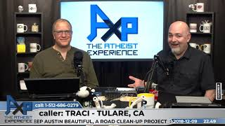 How do You Celebrate? | Traci - CA | Atheist Experience 22.49 with Matt Dillahunty & Don Baker