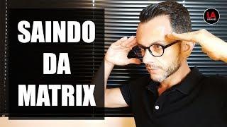 Baixar SAINDO DA MATRIX - O PROCESSO DE LIBERTAÇÃO MENTAL [LEI DA ATRAÇÃO] | LUIS ALVES