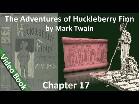 Chapter 17 - The Adventures of Huckleberry Finn by Mark Twain - The Grangerfords Take Me In