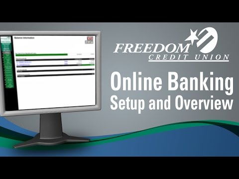 How to Setup Online Banking - Overview of Features - Freedom Credit Union