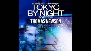 Thomas Newson vs Hook Nsling feat. Karin Park - Ravefield by Night (MatSmash Mashup)