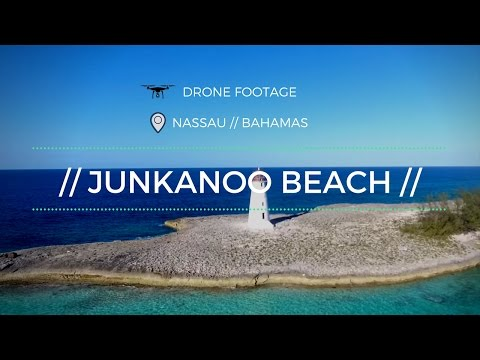 Drone Footage // Junkanoo Beach // Nassau // Bahamas // DJI Phantom 4
