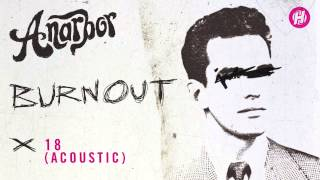 Anarbor - 18 (Acoustic)