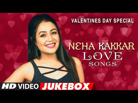 Neha Kakkar Love Songs | Valentine 2018 Songs | Video Jukebox | Hindi Songs 2018