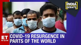From China to Russia; Covid-19 cases are rising: Is India safe? | India Development Debate
