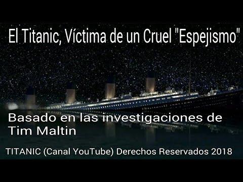 """El Titanic, Víctima de un Cruel """"Espejismo"""""""