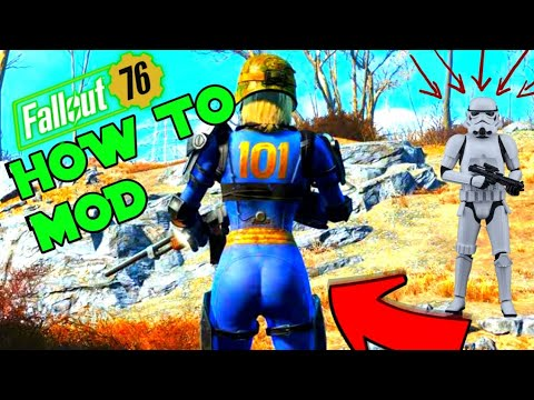 Fallout 76: How to mod! How to use and download mods on Fallout 76!