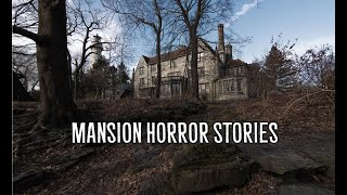 3 Scary True Mansion Horror Stories