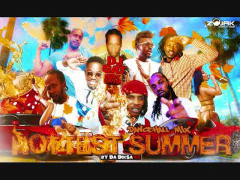 DANCEHALL MIX DJ GAT HOTTEST SUMMER JULY 2018 FT POPCAAN/VYBZ KARTEL/MAVADO/  876899-5643