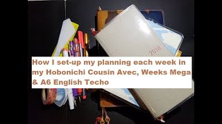 How I set-up my planning each week in my Hobonichi Cousin Avec, Weeks Mega and A6 English Techo