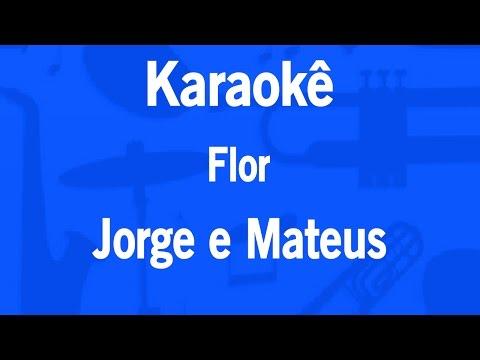 Karaokê Flor - Jorge e Mateus