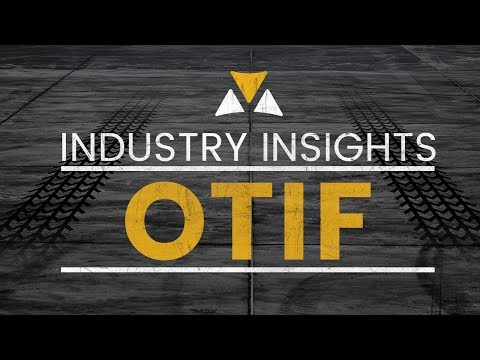 Increase On-Time in Full (OTIF) Performance with Freight Visibility