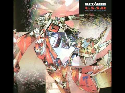 Dj Vadim - L'art D'ecouter (feat. TTC)