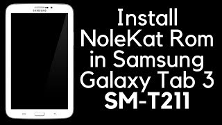 How To Update Samsung Galaxy Tab 3 Sm T211 To Lollipop