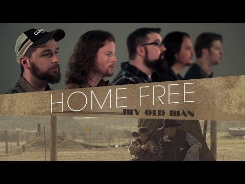 Zac Brown Band - My Old Man (Home Free Cover) [OFFICIAL VIDEO]